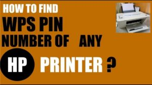 How to Find WPS Pin for Printer in Simple Ways