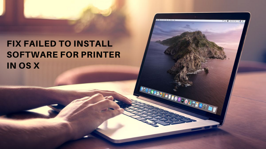 Fix Cannot Install the Software for Printer on OS X