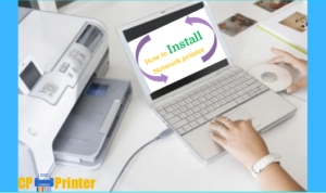How to Install a Network Printer