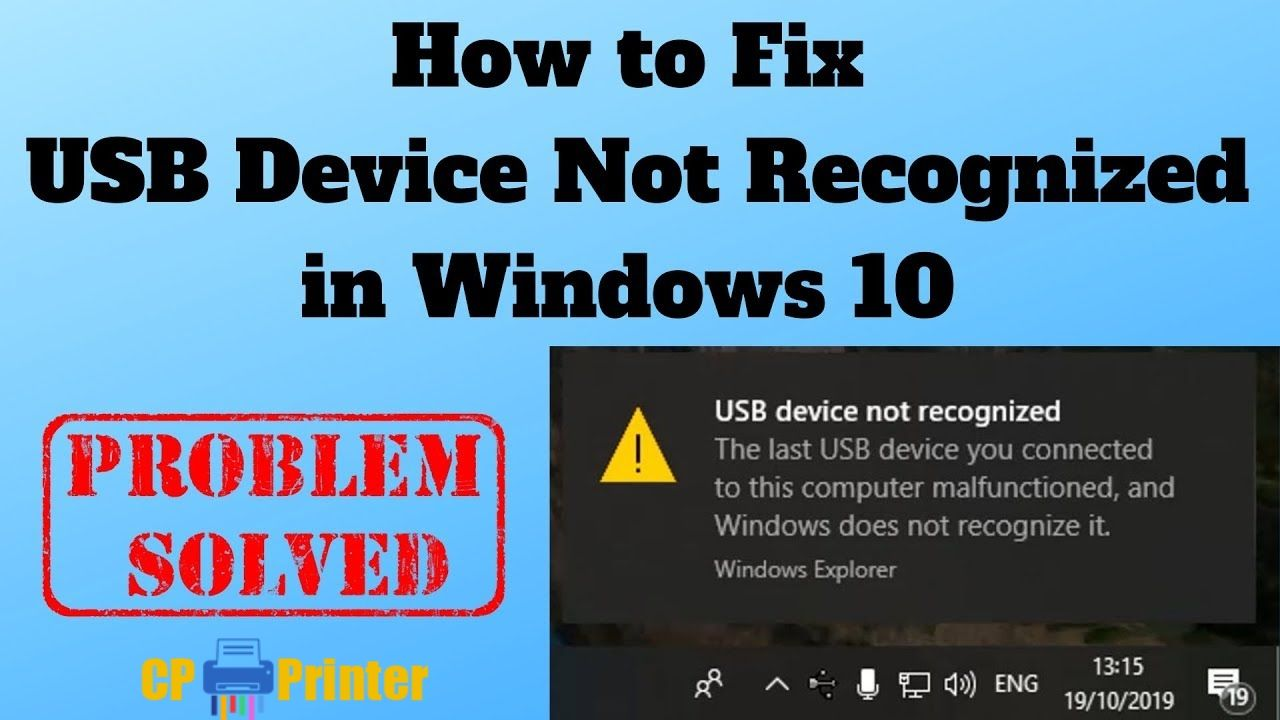 Printer USB Device Not Recognized in Windows [Solution]