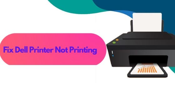 Fix Dell Printer Not Printing